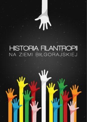 Historia filantropii na ziemi biłgorajskiej