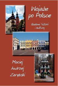 Wojaże po Polsce – śladami historii i kultury część 1