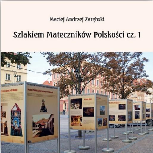 Szlakiem Mateczników Polskości