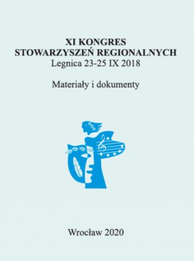 XI Kongres Stowarzyszeń Regionalnych. Legnica 23-25 września 2018