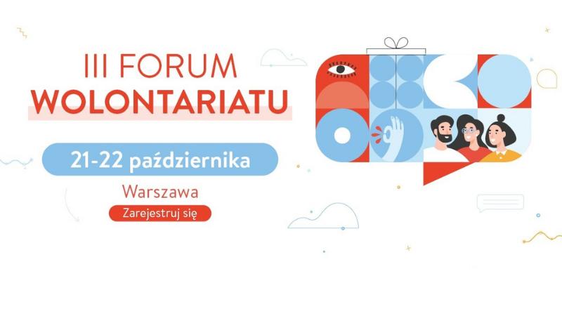 Ruszyła rejestracja na III Forum Wolontariatu